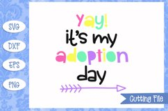 Yay! It's my adoption day SVG File Product Image 1