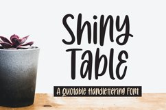 Shiny Table - Quotable Handlettering Font Product Image 1