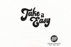 Take it easy SVG|PNG|DXF Product Image 2