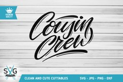 Cousin Crew SVG cutting file, Cousins SVG Product Image 1