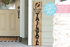 Welcome to Our Tailgate Porch Sign SVG DXF EPS PNG Cut File Product Image 1