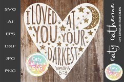 I Loved You At Your Darkest Romans SVG Religious Quote Product Image 1