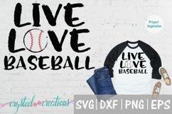 Live Love Baseball SVG, DXF, PNG, EPS Product Image 1