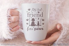 My best friend has paws Cat SVG Quote. Product Image 1