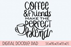 Coffee and Friends Make the Perfect Blends SVG Cut File Product Image 1