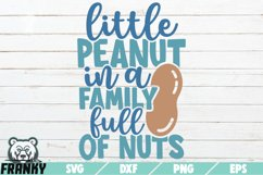 Little peanut in a family full of nuts SVG | Cut file Product Image 1