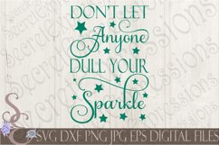 Don't Let Anyone Dull Your Sparkle Product Image 1