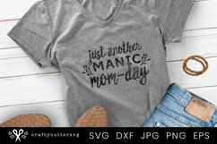 Funny Mom Quote Svg Cut File| Mothers Day Cricut File Product Image 1
