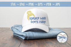 Karate Hair Don't Care 2- Martial Arts SVG Product Image 2