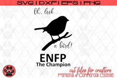 Oh Look A Bird - Myers Briggs - ENFP Champion - SVG Cut File Product Image 2