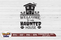 Welcome to our haunted house svg, Halloween svg, Spooky svg Product Image 2
