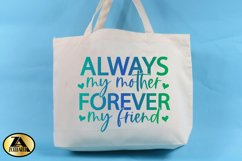 Mom SVG Mothers Day SVG Mom Life SVG Always My Mother Quote Product Image 2