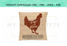 Funny Rise and Shine Mothercluckers Chicken SVG Design Product Image 2