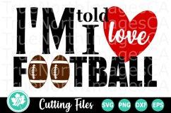 I'm Told I Love Football - A Sports SVG Cut File Product Image 2