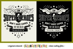 Some Super Heroes don't have Capes customize DADDY|NAME svg Product Image 1