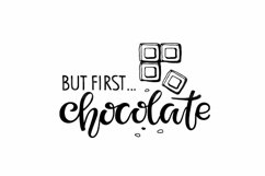 But first Chocolate SVG PNG Vector Eps. Lettering SVG quote Product Image 2