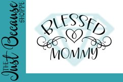 Blessed Mommy SVG File, Family Design - 0060 Product Image 1