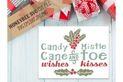 Candy Cane Wishes and Mistletoe Kisses svg Product Image 1