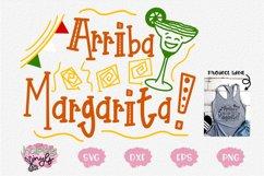 Arriba Margarita! - A Cinco De Mayo SVG Product Image 1