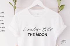 Moon quote shirt svg Celestial svg Inspiring quote svg png Product Image 1