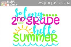 So Long 2nd Grade Hello Summer SVG Cut File for Silhouette, Cricut, Electronic Cutters Product Image 1