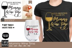 Mommy Wine Time - Wine SVG and Cut Files for Crafters Product Image 2