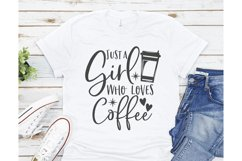 Just a girl who loves Coffee SVG, Coffee SVG, Coffee lover Product Image 2