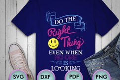 Do The Right Thing... SVG design for Crafters, Cricut, Product Image 1