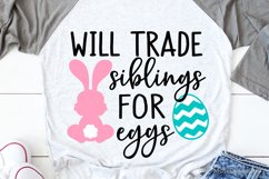 Will Trade Siblings for Eggs Svg, Kids Easter Svg, Funny Svg Product Image 1