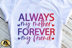 Mom SVG Mothers Day SVG Mom Life SVG Always My Mother Quote Product Image 4