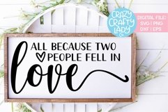 All Because Two People Fell in Love SVG DXF EPS PNG Cut File Product Image 1