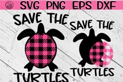 Save The Turtles - SVG PNG EPS DXF Product Image 1