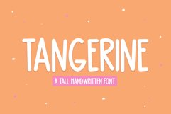 Tangerine - A Tall Handwritten Font Product Image 1