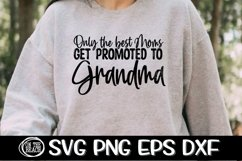 Only The Best Moms Get Promoted To Grandma SVG PNG EPS DXF Product Image 1