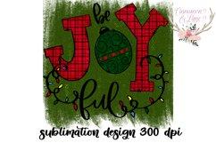 Christmas Sublimation Design - Be Joyful PNG Product Image 3