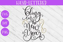 New Year SVG - Bling in the New Year Hand-Lettered Cut File Product Image 2