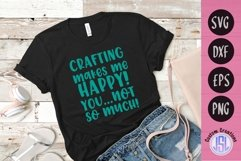Crafting Makes me Happy   Craft SVG   SVG DXF EPS PNG Product Image 1