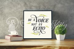 Be a voice not an echo, inspirational svg Product Image 3
