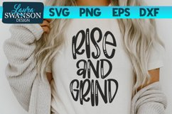Rise and Grind SVG Cut File | Christian Quote SVG Product Image 1