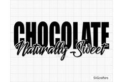 Chocolate Naturally Sweet SVG, melanin svg, black woman svg Product Image 4