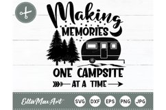 Making memories one campsite at a time SVG, camping svg Product Image 2