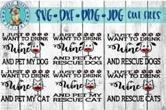 i just want to drink wine and Pet my Dog, Cat, Rescue Bund Product Image 1