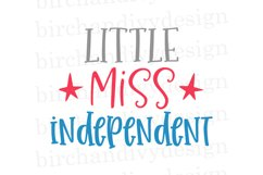 Little Miss Independent, 4th of July SVG Product Image 1