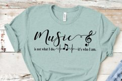 Music is not what I do it's who I am svg cut file musician Product Image 4