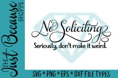 No Soliciting Don't Make It Weird SVG File - 0041 Product Image 1