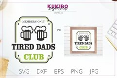 Tired Dads Club SVG - Funny Father's Day SVG Cut file design Product Image 1
