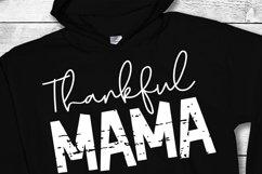 Thankful SVG   Mom SVG   Thankful Mama   Thanksgiving SVG Product Image 2
