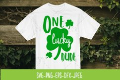 One lucky dude. SVG cut file St. Patrics Day Product Image 1