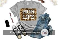 Mom Life Sublimation Tshirt Design Leopard Background Png Product Image 3