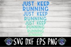 Just Keep Running   Exercise Workout SVG   SVG EPS DXF PNG Product Image 2